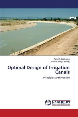 Optimal Design of Irrigation Canals (Paperback)