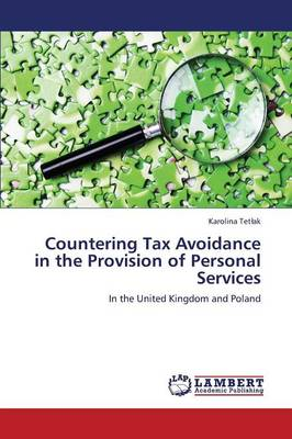 Countering Tax Avoidance in the Provision of Personal Services (Paperback)