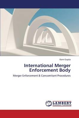 International Merger Enforcement Body (Paperback)