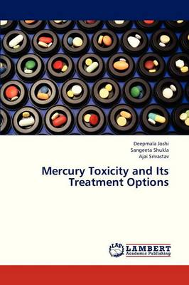 Mercury Toxicity and Its Treatment Options (Paperback)