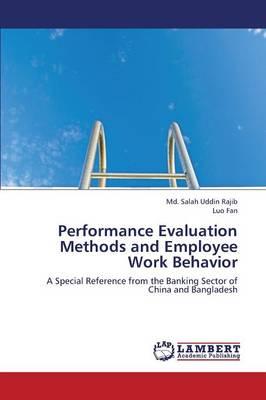 Performance Evaluation Methods and Employee Work Behavior (Paperback)