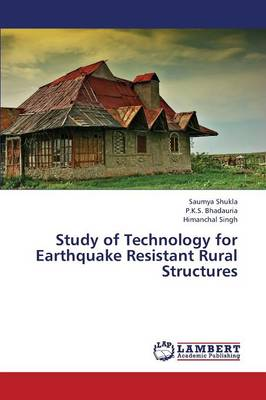 Study of Technology for Earthquake Resistant Rural Structures (Paperback)