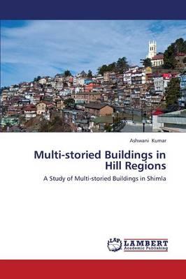 Multi-Storied Buildings in Hill Regions (Paperback)