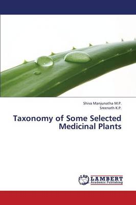 Taxonomy of Some Selected Medicinal Plants (Paperback)