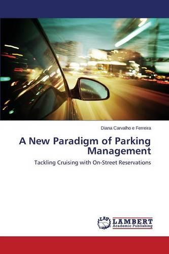 A New Paradigm of Parking Management (Paperback)
