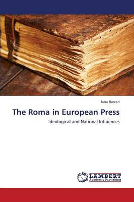 The Roma in European Press (Paperback)