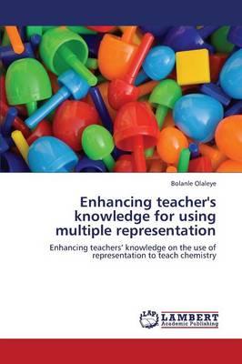 Enhancing Teacher's Knowledge for Using Multiple Representation (Paperback)
