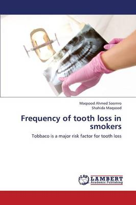 Frequency of Tooth Loss in Smokers (Paperback)
