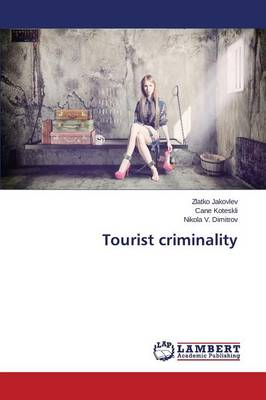 Tourist Criminality (Paperback)