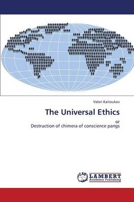 The Universal Ethics (Paperback)
