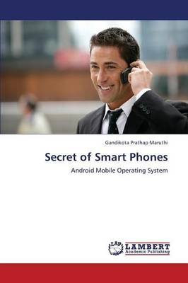 Secret of Smart Phones (Paperback)