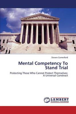 Mental Competency to Stand Trial (Paperback)