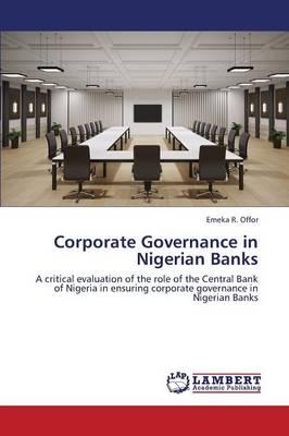 Corporate Governance in Nigerian Banks (Paperback)