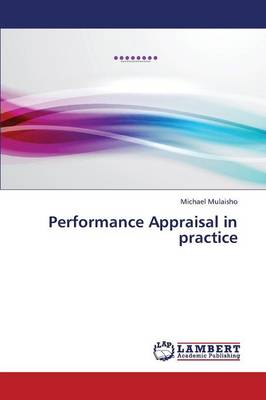 Performance Appraisal in Practice (Paperback)