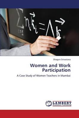 Women and Work Participation (Paperback)