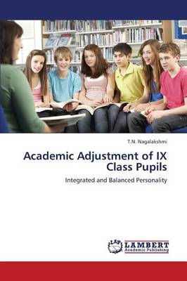 Academic Adjustment of IX Class Pupils (Paperback)