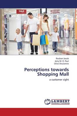 Perceptions Towards Shopping Mall (Paperback)