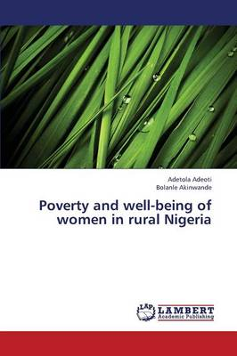 Poverty and Well-Being of Women in Rural Nigeria (Paperback)