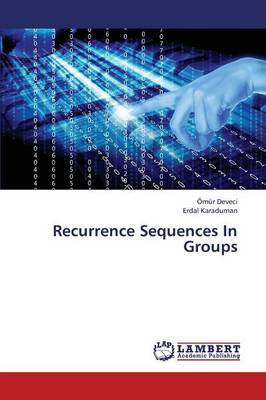 Recurrence Sequences in Groups (Paperback)
