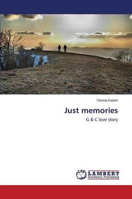 Just Memories (Paperback)