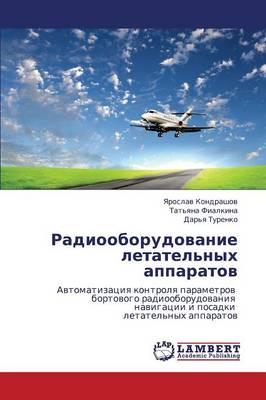 Radiooborudovanie Letatel'nykh Apparatov (Paperback)