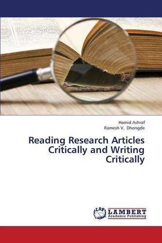 Reading Research Articles Critically and Writing Critically (Paperback)