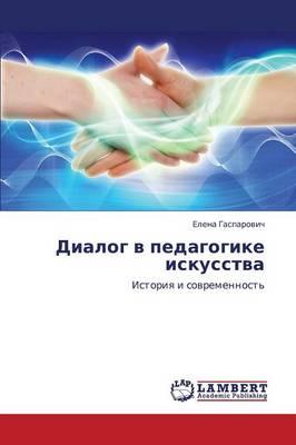 Dialog V Pedagogike Iskusstva (Paperback)