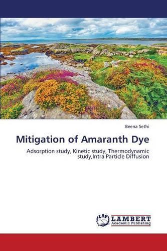 Mitigation of Amaranth Dye (Paperback)