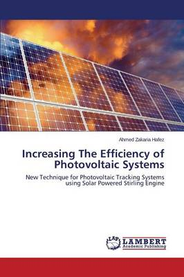 Increasing the Efficiency of Photovoltaic Systems (Paperback)