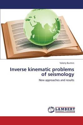 Inverse Kinematic Problems of Seismology (Paperback)