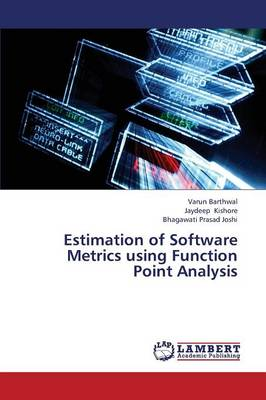 Estimation of Software Metrics Using Function Point Analysis (Paperback)