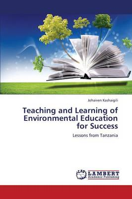 Teaching and Learning of Environmental Education for Success (Paperback)