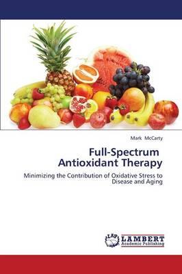 Full-Spectrum Antioxidant Therapy (Paperback)