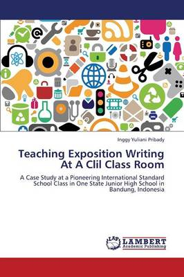 Teaching Exposition Writing at a CLIL Class Room (Paperback)