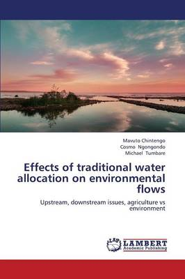 Effects of Traditional Water Allocation on Environmental Flows (Paperback)