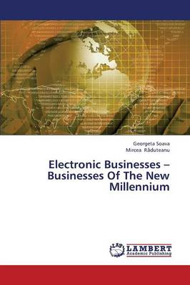 Electronic Businesses - Businesses of the New Millennium (Paperback)