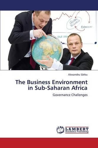 The Business Environment in Sub-Saharan Africa (Paperback)
