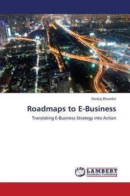 Roadmaps to E-Business (Paperback)
