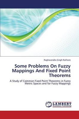 Some Problems on Fuzzy Mappings and Fixed Point Theorems (Paperback)