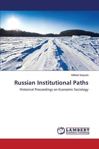 Russian Institutional Paths (Paperback)