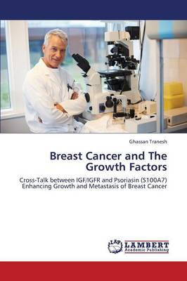 Breast Cancer and the Growth Factors (Paperback)