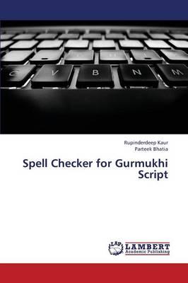 Spell Checker for Gurmukhi Script (Paperback)