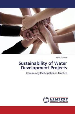 Sustainability of Water Development Projects (Paperback)