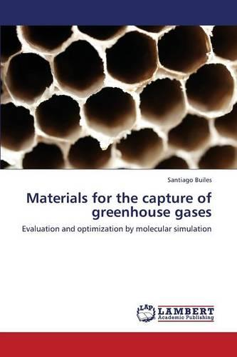Materials for the Capture of Greenhouse Gases (Paperback)