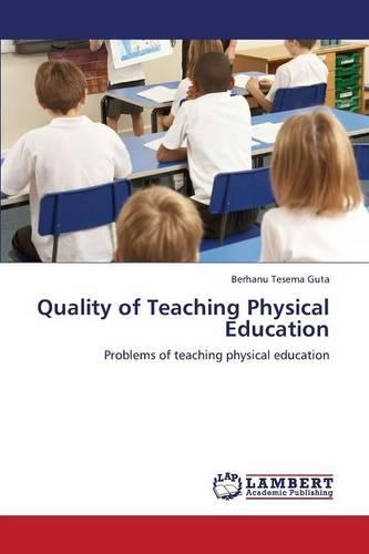 Quality of Teaching Physical Education (Paperback)