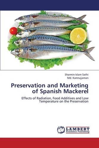Preservation and Marketing of Spanish Mackerel (Paperback)
