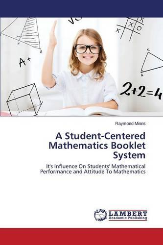 A Student-Centered Mathematics Booklet System (Paperback)