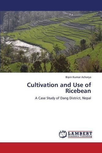 Cultivation and Use of Ricebean (Paperback)
