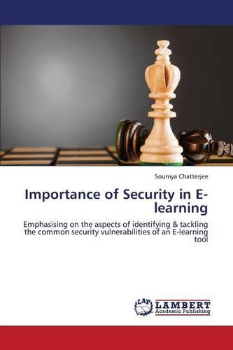 Importance of Security in E-Learning (Paperback)