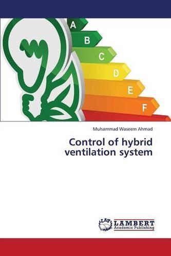 Control of Hybrid Ventilation System (Paperback)